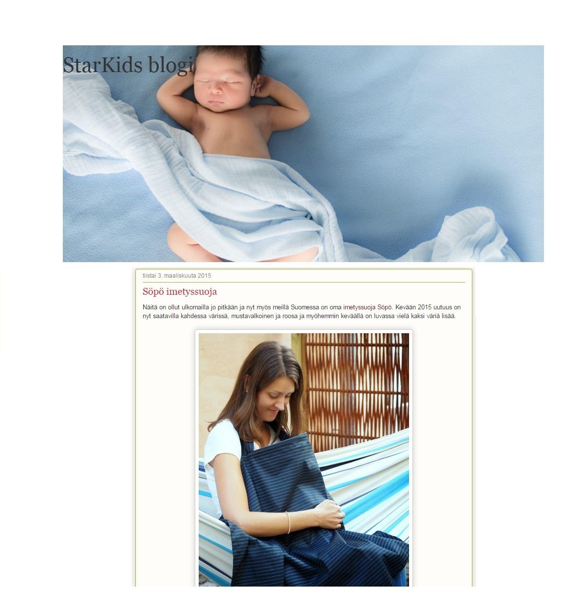 STARKIDS  Kolmen pienen veijarin äiti kirjoittaa StarKids blogissa verkkokaupan kuulumisia sekä otoksia perheen arjesta ja joskus juhlastakin. Pikku muruset ovat 7, 5 ja 2 vuotiaita, kolme poikaa, joten vauhtia ja vilskettä riittää.